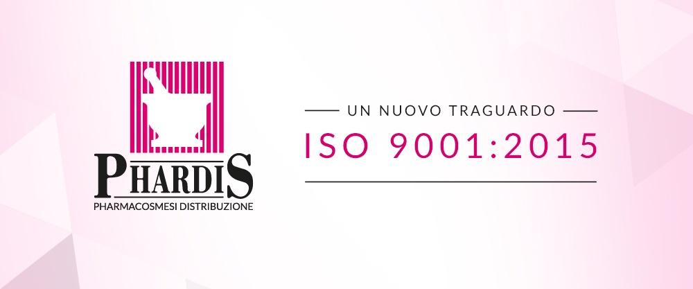 Nuovo traguardo per Phardis: ottenuta la certificazione alla nuova versione della norma ISO 9001:2015
